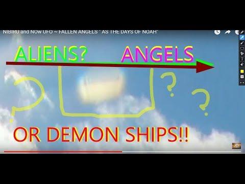 NIBIRU n NOw UFOs ~ FALLEN ANGELS  AS THE DAYS OF NOAH