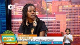 Why Kinuthia killed Ivy revealed    Morning Live
