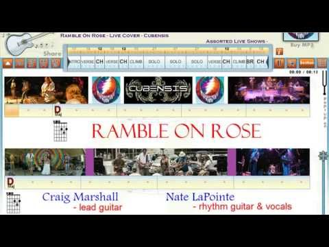 Ramble On Rose (Cubensis - live cover) Grateful Dead Song - Guitaraoke - Chord & Lyrics