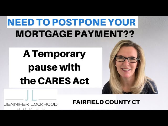 Need to Postpone your Mortgage payment? | Fairfield County CT | How to apply for a temporary pause