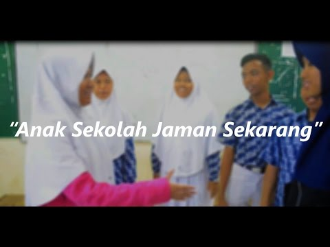 Drama Bahasa Indonesia Anak Sekolah Jaman Sekarang 92 Youtube