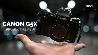 Canon G5X Product Review Tutorial ThisIsNotAnAd