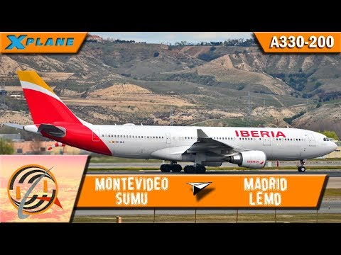 [X-PLANE] Montevideo [SUMU] to Madrid [LEMD] | IBE602 | A330 [IVAO]