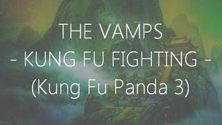 Download The Vamps - Kung Fu Fighting (Lyrics)