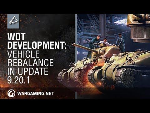 World of Tanks - Development: Vehicle Rebalance in Update 9.20.1
