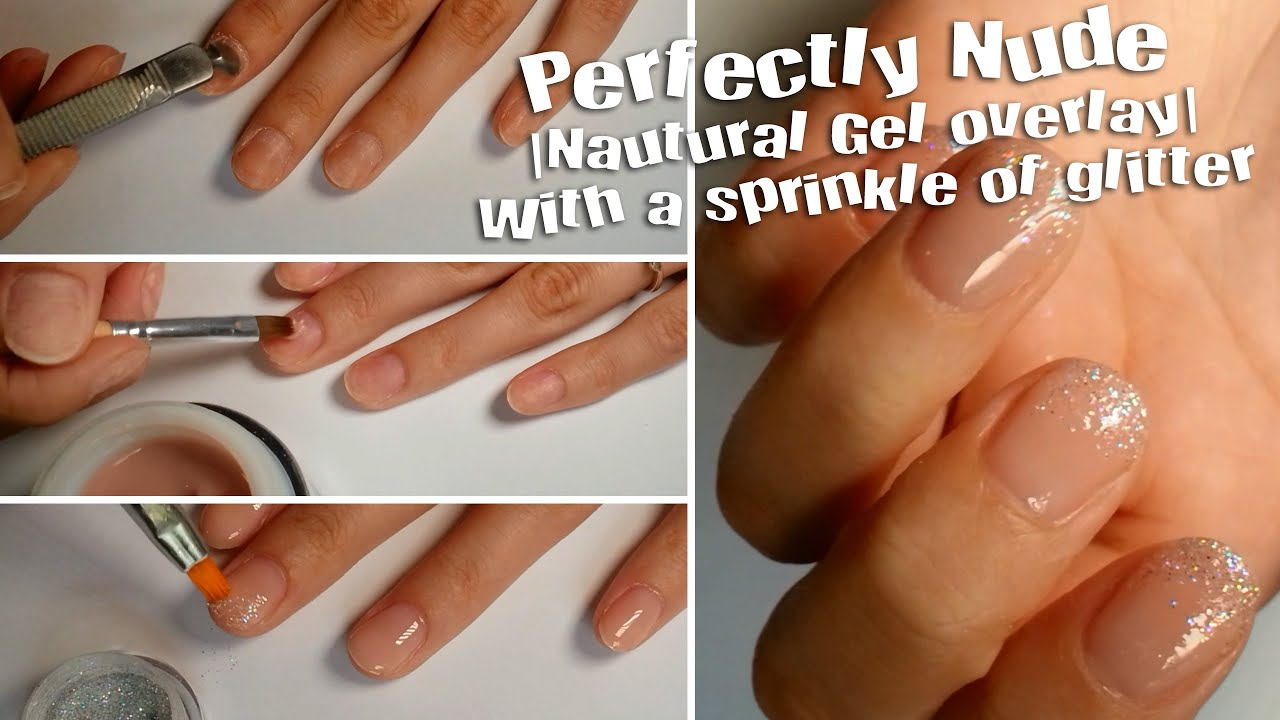 Gel Nails | Gel overlay | Perfectly Nude Nails | Glitter - YouTube