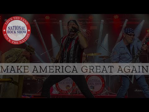 National Rock Show - Make America Great Again (Official Music Video)