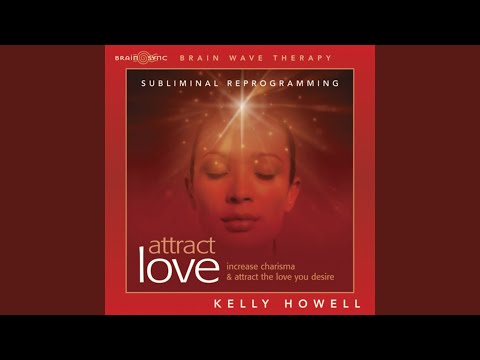 Attract Love - Use Headphones