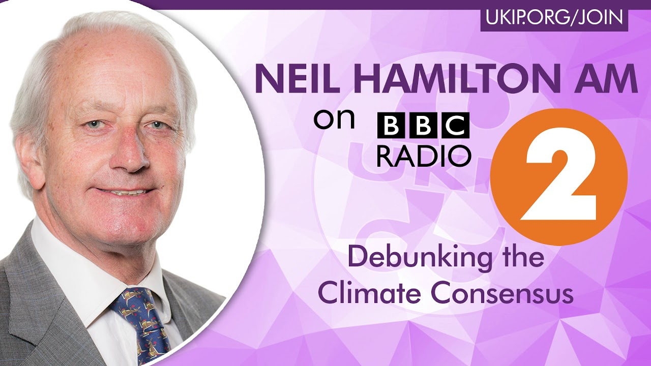 Neil Hamilton EXPOSES the Climate Change Consensus