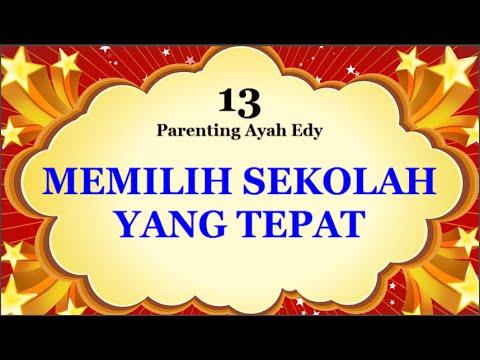 cara-memilih-sekolah-yang-tepat-untuk-anak---ayah-edy-parenting-13-(audio-only)