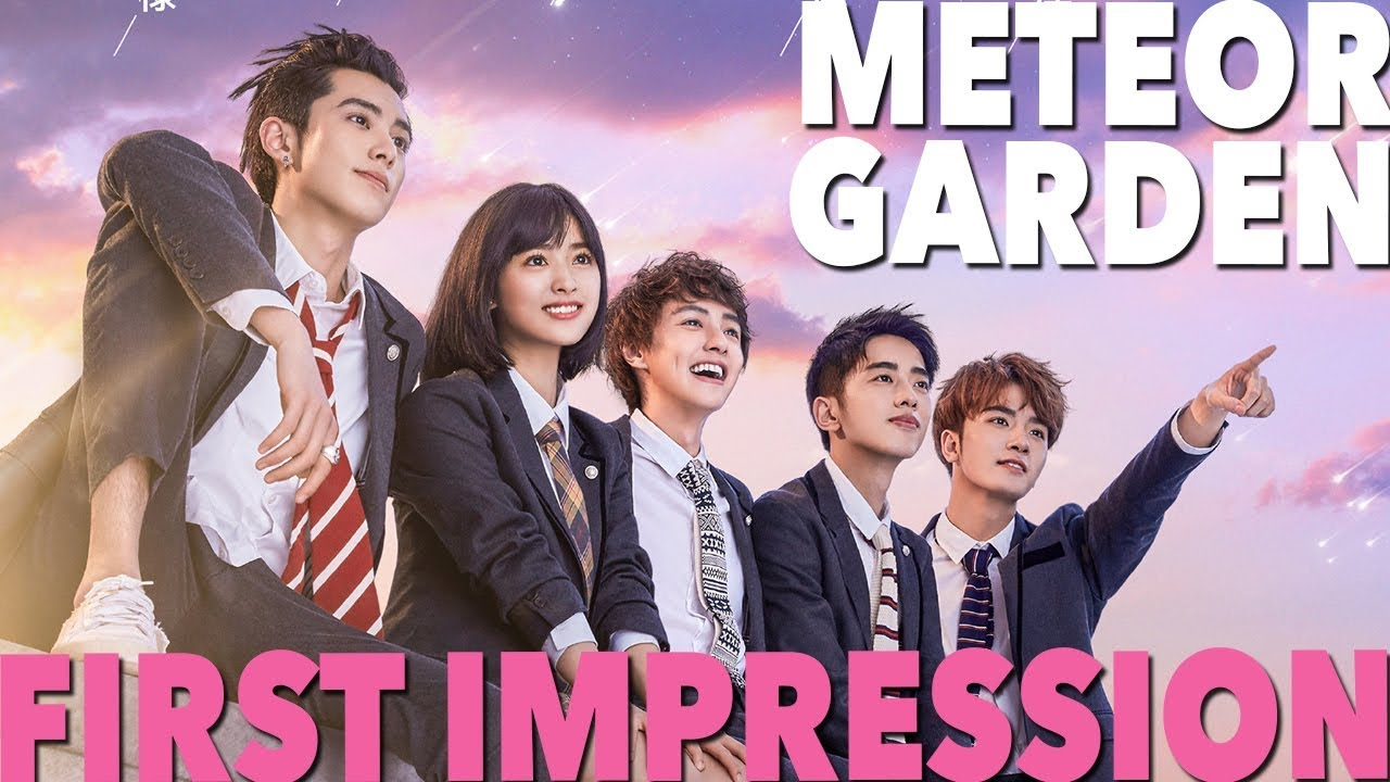 Meteor Garden 2020 Review.Meteor Garden 2018 First Impression