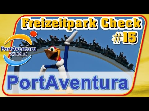 PortAventura World - Freizeitpark Check #15