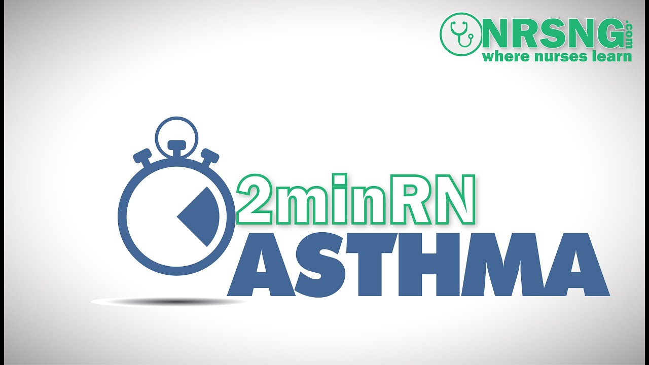 Asthma | Nursing Care for Asthma Patient in 2 Minutes ...