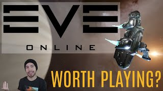 EVE Online Worth Playing in 2020? Let's Explore - First Impressions