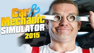Car Mechanic Simulator 2015 Gameplay First Look - Your Trusted Neighborhood Car Mechanic! [English]