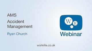 Accident Management System   WorkRite Webinars