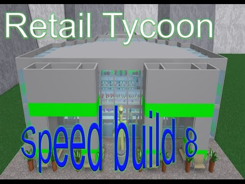 Retail Tycoon Speed Build 8   - Mega Store!