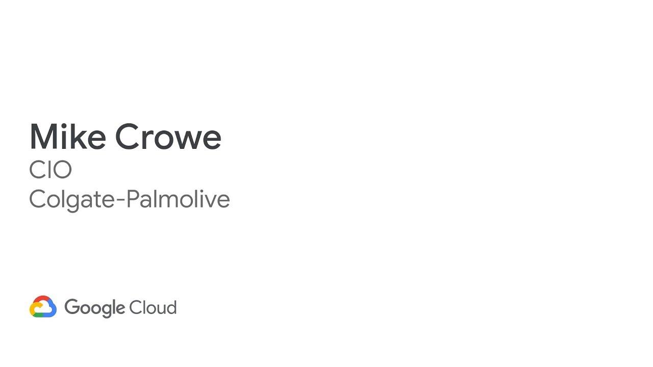 Next '19 Keynote: Colgate-Palmolive