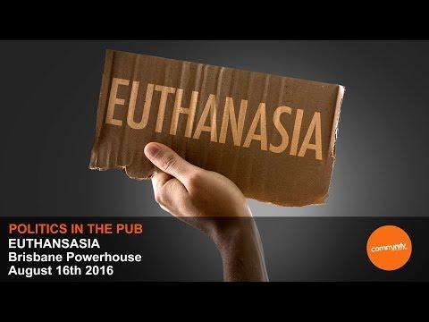 POLITICS IN THE PUB - EUTHANASIA
