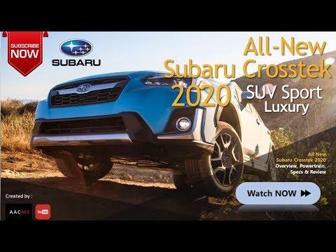 The 2020 Subaru Crosstek New Concept Best Amazing Car