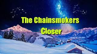 The Chainsmokers - Closer (Lyrics.) ft.Halsey