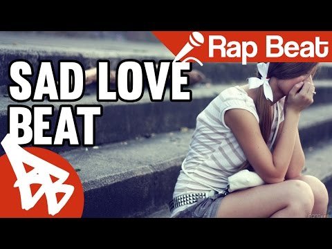 NEW SAD LOVE RAP INSTRUMENTAL – One Last Time