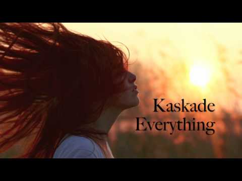 Kaskade  Everything