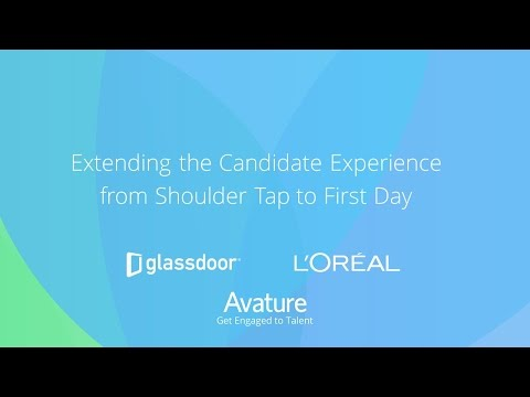 AvatureLive - Webinar: Extending the Candidate Experience - L'Oréal & Glassdoor