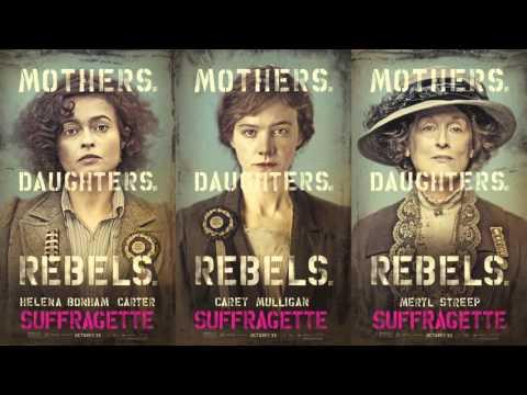 Soundtrack Suffragette (Theme Song) - Trailer Music Suffragette