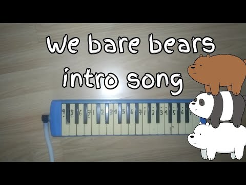Not Pianika Lagu Intro We Bare Bears
