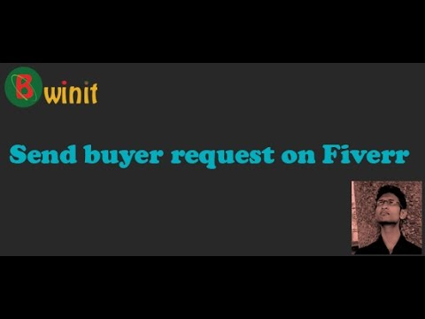 How to send buyer Request on Fiverr In Bangla