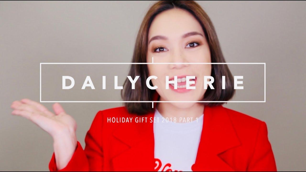 DAILYCHERIE : HOLIDAY GIFT SET 2018 ชุดของขวัญสุดคุ้ม PART 1