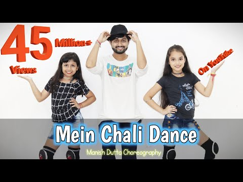 Mein Chali | Dance Cover | Urvashi Kiran Sharma | Priyanka & Nandini