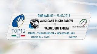 TOP12 2018/19, Giornata 3 - Valsugana Rugby Padova v Valorugby Emilia