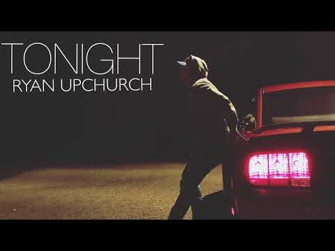 "Download Youtube: ""Tonight"" by Upchurch (NEW)"