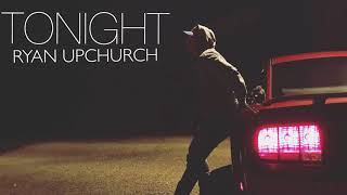 Tonight by Upchurch NEW
