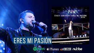 Eres mi pasión Álbum - Coalo Zamorano