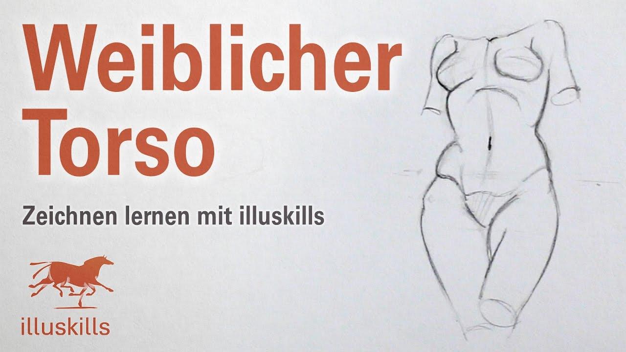 Weiblichen Torso zeichnen - YouTube