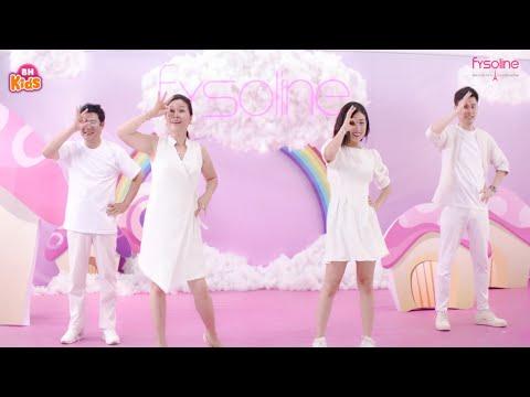 Nhảy cùng Fysoline - Nhạc Quảng Cáo Cho Bé Ăn Ngon - Gia Đình Xoài Fam