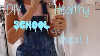 DIY HEALTHY SCHOOL SNACKS!!!-Jessica Thumbnail
