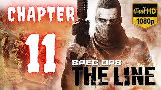 Spec Ops The Line | Chapter 11 | No Commentary [1080p30 Max Settings] #11