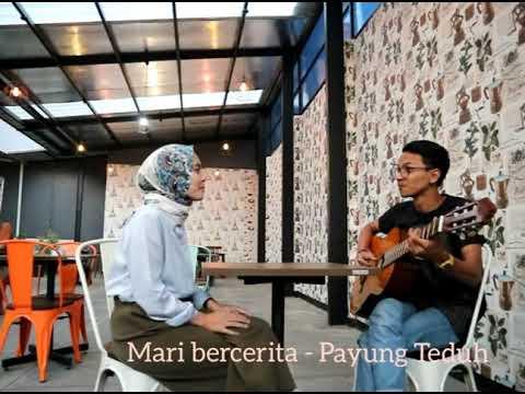 Payung Teduh - Mari Bercerita (Short Cover ) by Deraisanj & Pancamono