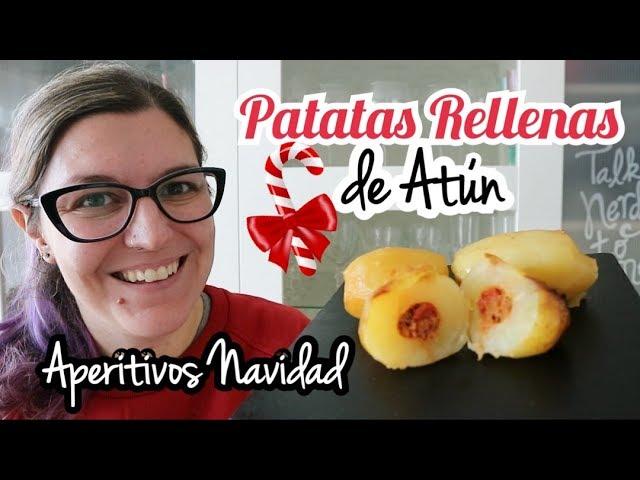 PATATAS RELLENAS DE ATÚN | Aperitivos Navidad Fáciles y Rápidos | ENTRANTES NAVIDAD 2018