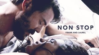 Frank and Laurel || Non Stop