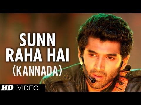 Sunn Raha Hai Kannada Version Ft. Aditya Roy Kapur, Shraddha Kapoor - Aashiqui 2 Movie