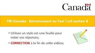 TEF-CANADA : Préparation 2 au Test de Compréhension Écrite section B