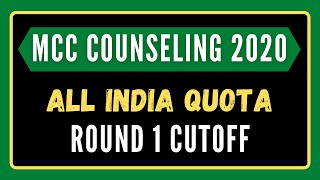All India Quota Round 1 Cutoff 2020 for MBBS