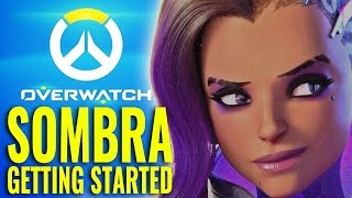 Sombra - Getting Started with Overwatch