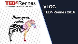 VLOG - TEDX RENNES 2016