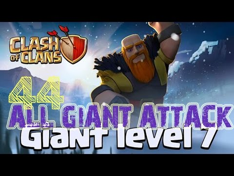 Clash Of Clans: ALL LEVEL 7 GIANT ATTACK X 44 - Ft 2014 Christmas Tree